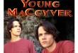 Young MacGyver' (foto: notrecinema.net)