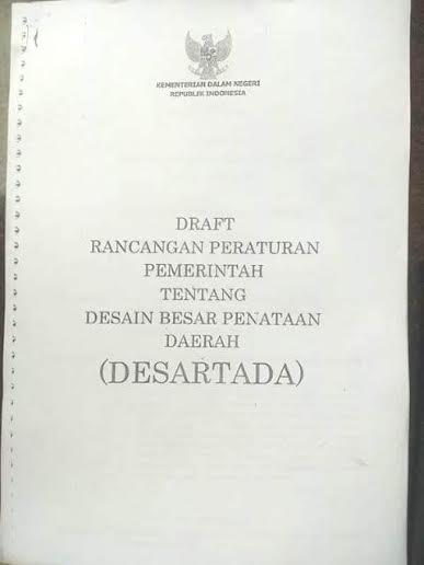 Draft Rancangan Peraturan Pemerintah Tentang Desain Besar Penataan Daerah (Desartada). (Istimewa)